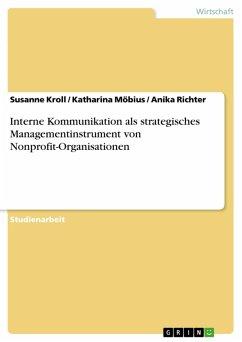 Interne Kommunikation als strategisches Managementinstrument von Nonprofit-Organisationen (eBook, PDF)