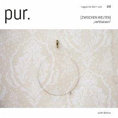pur. magazin für bild + wort [#8]