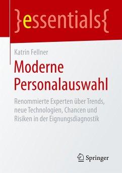 Moderne Personalauswahl - Fellner, Katrin