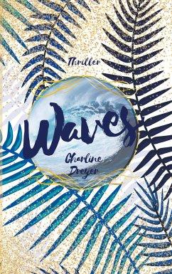 Waves - Dreyer, Charline