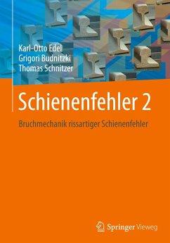 Schienenfehler 2 - Edel, Karl-Otto; Budnitzki, Grigori; Schnitzer, Thomas