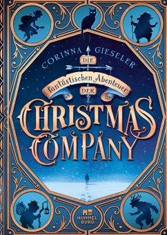 Die fantastischen Abenteuer der Christmas Company - Gieseler, Corinna