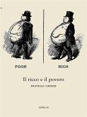 Il ricco e il povero (eBook, ePUB)