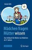 Mädchen fragen - Mütter wissen (eBook, PDF)