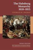 The Habsburg Monarchy, 1618-1815