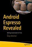 Android Espresso Revealed (eBook, PDF)