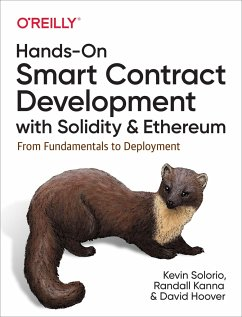 Hands-on Smart Contract Development with Solidity and Ethereum - Solorio, Kevin; Kanna, Randall; Hoover, David H
