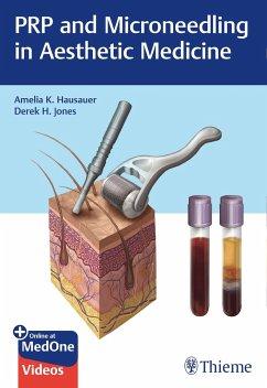 Prp and Microneedling in Aesthetic Medicine - Hausauer, Amelia K.;Jones, Derek H.