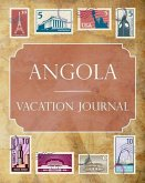 Angola Vacation Journal: Blank Lined Angola Travel Journal/Notebook/Diary Gift Idea for People Who Love to Travel