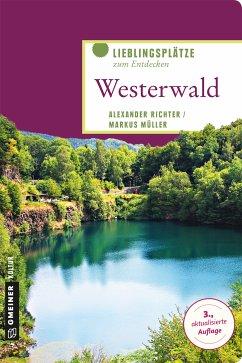 Westerwald (eBook, ePUB) - Richter, Alexander; Müller, Markus