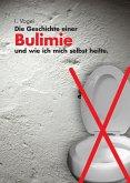 Die Geschichte einer Bulimie (eBook, ePUB)