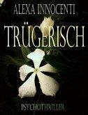 Trügerisch (eBook, ePUB)