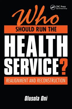 Who Should Run the Health Service? (eBook, ePUB) - Oni, Olusola