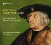 Geistliche Musik Für Kaiser Maximilian I.