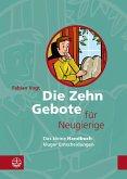Die Zehn Gebote für Neugierige (eBook, PDF)