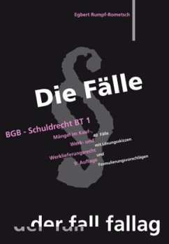 Die Fälle. BGB, Schuldrecht BT 01 - Rumpf-Rometsch, Egbert
