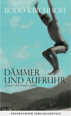 Dämmer und Aufruhr (Mängelexemplar) - Kirchhoff, Bodo