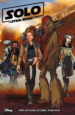 Solo - A Star Wars Story - Der offizielle Comic zum Film (eBook, PDF) - Ferrari, Alessandro