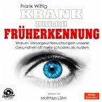 Krank durch Früherkennung, 1 MP3-CD
