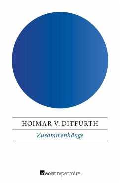 Zusammenhänge (eBook, ePUB) - Ditfurth, Hoimar Von
