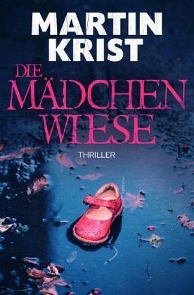 Die Mädchenwiese von Martin Krist