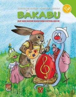 Bakabu auf der Suche nach dem Osterlied-Ei - Auhser, Ferdinand