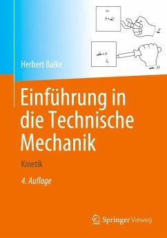 Einführung in die Technische Mechanik - Balke, Herbert