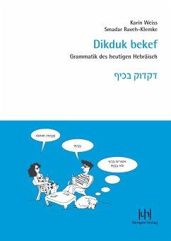 Dikduk bekef - Weiss, Karin; Raveh-Klemke, Smadar