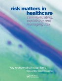Risk Matters in Healthcare (eBook, PDF)