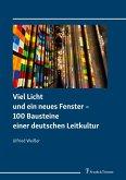 Viel Licht und ein neues Fenster - 100 Bausteine einer deutschen Leitkultur
