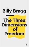The Three Dimensions of Freedom (eBook, ePUB)