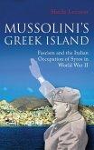 Mussolini's Greek Island (eBook, ePUB)
