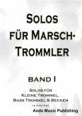 Solos für Marschtrommler - Band 1 (eBook, PDF)