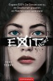 EXIT NOW! (eBook, ePUB)