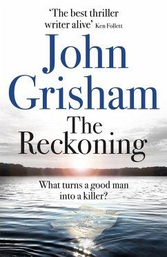 The Reckoning - Grisham, John