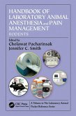 Handbook of Laboratory Animal Anesthesia and Pain Management (eBook, PDF)