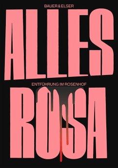 Alles Rosa (eBook, ePUB)