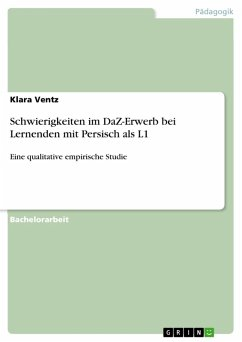 Schwierigkeiten im DaZ-Erwerb bei Lernenden mit Persisch als L1 (eBook, PDF) - Ventz, Klara