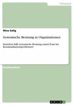 Systemische Beratung in Organisationen (eBook, PDF)