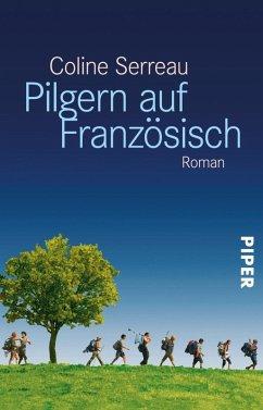 Pilgern auf Französisch (eBook, ePUB) - Serreau, Coline