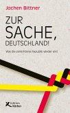 Zur Sache, Deutschland! (eBook, ePUB)