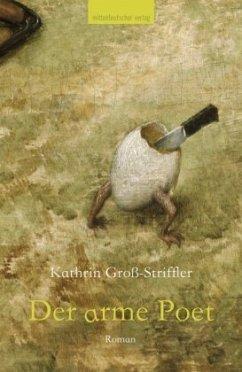 Der arme Poet (Mängelexemplar) - Groß-Striffler, Kathrin