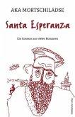 Santa Esperanza (Mängelexemplar)