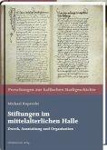 Stiftungen im mittelalterlichen Halle (Mängelexemplar)
