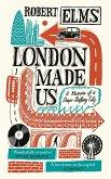 London Made Us (eBook, ePUB)