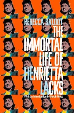 The Immortal Life of Henrietta Lacks (eBook, ePUB) - Skloot, Rebecca