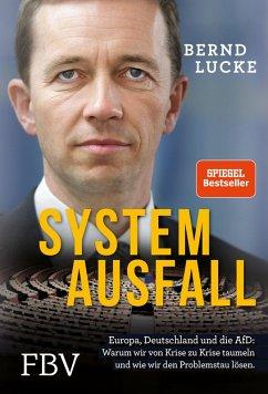 Systemausfall (eBook, PDF) - Lucke, Bernd