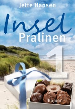 Inselpralinen Bd.1 (eBook, ePUB) - Hansen, Jette