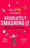 Absolutely Smashing It (eBook, ePUB)
