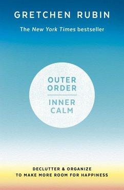 Outer Order Inner Calm (eBook, ePUB) - Rubin, Gretchen